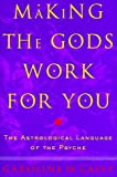 Making the Gods Work for You, Caroline W. Casey, 0609600583