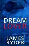 Dream Lover, James Ryder, 1492194042