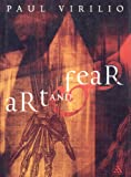 Art and Fear, Virilio, Paul, 0826460801