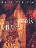 Art and Fear, Virilio, Paul, 0826460801