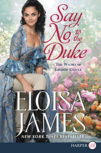 Say No to the Duke: The Wildes of Lindow Castle