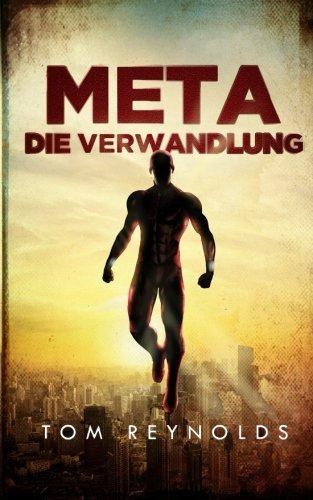 meta-die-verwandlung-die-meta-superheld-saga-band-1