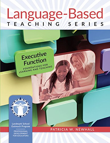 Executive Function: Foundations for Learning and Teaching