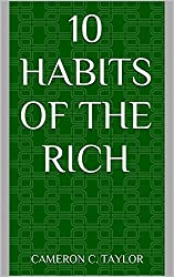 10 Habits of the Rich (English Edition)
