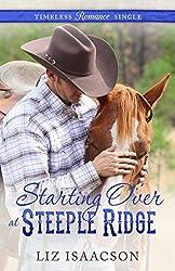 Starting Over at Steeple Ridge (Timeless Romance Single Book 3)