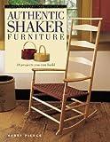 Authentic Shaker Furniture, Kerry Pierce, 1558706577