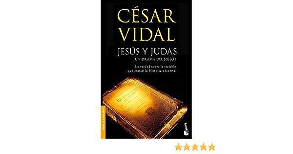Jesús y Judas: 5 (Divulgación): Amazon.es: Vidal, César: Libros