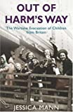 Out of Harm's Way, Jessica Mann, 0755311388