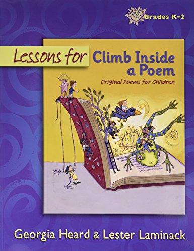 Lessons for Climb Inside a Poem; Original Poems for Children; Grades K-2