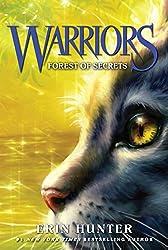 Warriors #3: Forest of Secrets (Warriors: The Prophecies Begin)