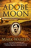 Adobe Moon (Wyatt Earp: An American Odyssey)