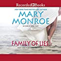 Family of Lies Audiobook by Mary Monroe Narrated by Patricia R. Floyd