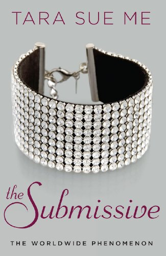 The Submissive (The Submissive Series Book 1)