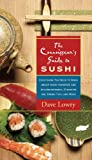 The Connoisseur's Guide to Sushi, Dave Lowry, 1558323074