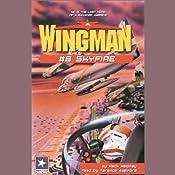 Wingman #8: Skyfire | Mack Maloney