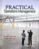 Practical Operations Management, Natalie Simpson and Philip Hancock, 1939297001