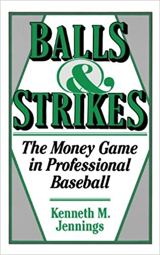 Livre téléchargements pdf Balls and Strikes: The Money Game in Professional Baseball by Kenneth M. Jennings (1990-02-15) in French PDF MOBI B01JXUMTBU