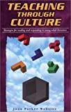 img - for Teaching Through Culture: Strategies for Reading and Responding to Young Adult Literature book / textbook / text book