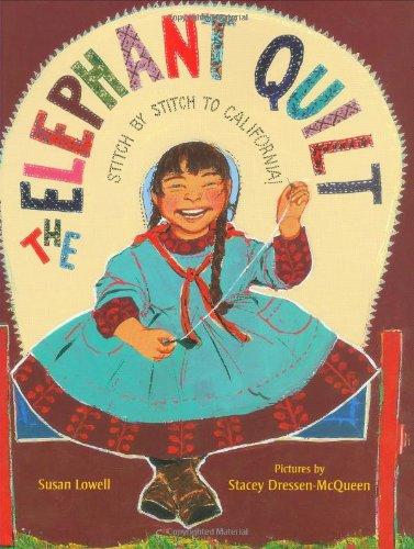 The Elephant Quilt: Stitch by Stitch to California! ()
