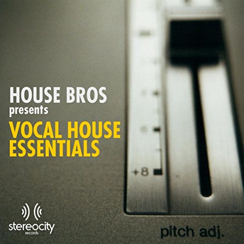 On the radio house bros vocal by steve gregory feat for Vocal house songs