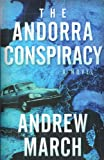 The Andorra Conspiracy, Andrew March, 0533164737