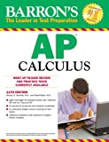 Barron's AP Calculus, 11th Edition, Shirley O. Hockett and David Bock, 0764146939