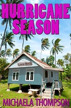 Hurricane Season: Florida Panhandle Mystery # 1 by [Thompson, Michaela]