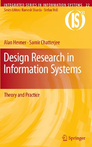 Download Design Research in Information Systems: 22 (Integrated Series in Information Systems) Pdf
