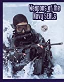 Weapons of the Navy Seals, Fred J. Pushies, 0760317909