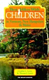 img - for Best Hikes With Children in Vermont, New Hampshire, & Maine book / textbook / text book