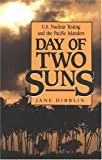 Day of Two Suns, Jane Dibblin, 0941533832