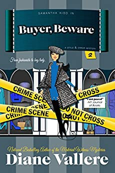 Buyer, Beware: A Samantha Kidd Humorous Mystery (Style and Error Mysteries Book 2) by [Vallere, Diane]