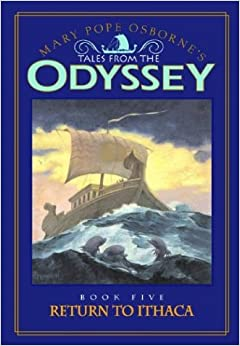 Tales from the Odyssey: Return to Ithaca - Book #5: Mary Pope ...