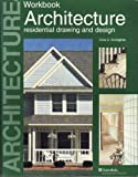 Architecture : Residential Drawing and Design, Kicklighter, Clois E., 1566371236