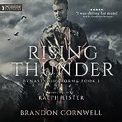 Rising Thunder: Dynasty of Storms, Book 1 | Brandon Cornwell