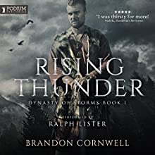 Rising Thunder: Dynasty of Storms, Book 1 Audiobook by Brandon Cornwell Narrated by Ralph Lister