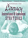 A Handbook for Literacy Instructional and Assessment Strategies, K-8 1st Edition
