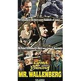 Good Evening Mr. Wallenburg