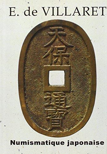 Numismatique Japonaise  [De Villaret, Etienne] (Tapa Dura)