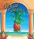 Worth Tasting, The Junior League of the Palm Beaches, 0960809023