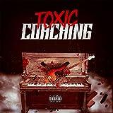 Toxic Coaching [Explicit]