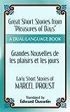 Pleasures and Days and ''Memory'' / Les Plaisirs et les Jours et ''Souvenir'' Short Stories by Marcel Proust: A Dual-Language Book (Dover Dual Language French)