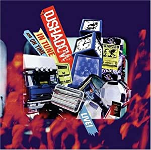 DJ Shadow: Live! In Tune and on Time [Import]