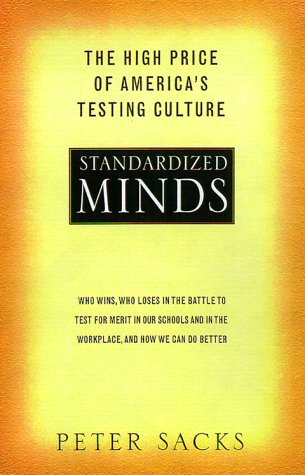 Download Standardized Minds: The High Price Of America's Testing Culture pdf epub