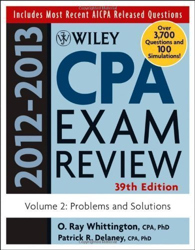 Wiley CPA Examination Review, Problems and Solutions by Patrick R. Delaney (May 24 2012)