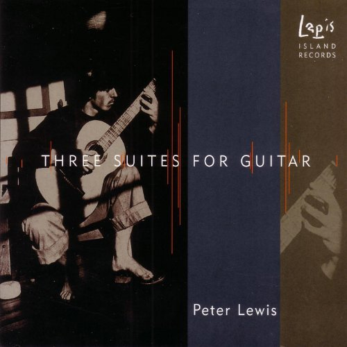 Lewis Guitar - Lewis: Three Suites for Guitar