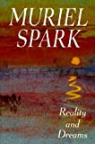 Reality and Dreams, Muriel Spark, 0395901332