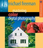Mastering Color Digital Photography (A Lark Photography Book)