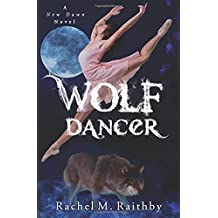 Wolf Dancer (A New Dawn Novel) (Volume 2)