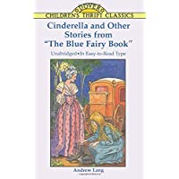 """Cinderella and Other Stories from the """"Blue Fairy Book"""""""